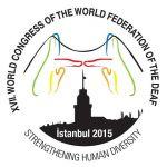ادامه مطلب: گزارش تكميلي هفدهمين كنگره فدراسيون جهاني ناشنوايان در استانبول - تركيه ٢٠١٥